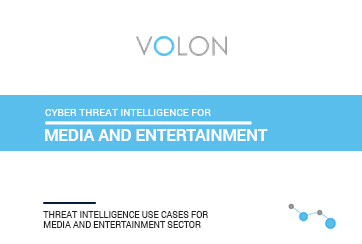 Cyber Threat Intelligence use Case – Media & Entertainment